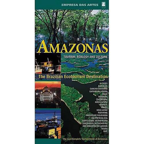 Amazonas: Tourism, Ecology And Culture
