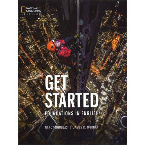 Get Started Foundations In English - Student's Book With Audio Cd - National Geographic Learning - Cengage