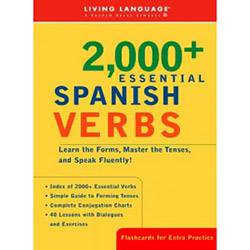 Livro - 2000+ Essential Spanish Verbs: Learn The Forms, Master The Tenses, And Speak Fluently