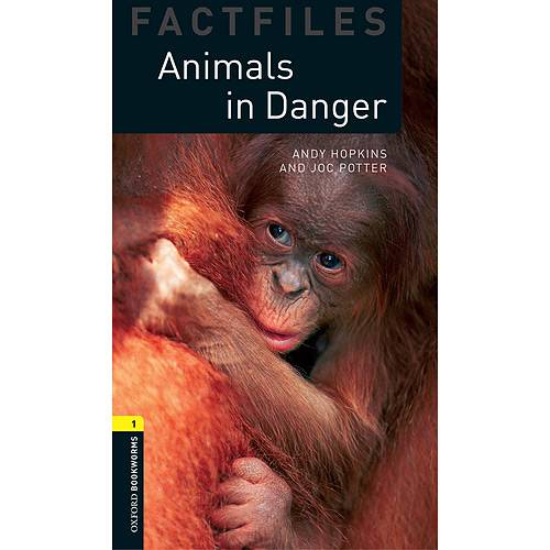 Livro - Animals In Danger OBW1 - Oxford Bookworms Factfiles (Stage 1)