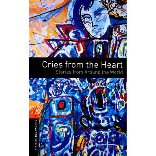 Livro - Cries From The Heart - CD Pack - Level 2